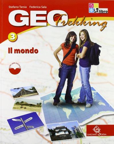 Geotrekking. Per la Scuola media. Con espansione online: GEOTREKKING 3 +LD