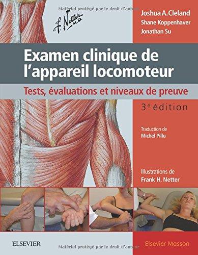 Examen clinique de l'appareil locomoteur: Tests, évaluations et niveaux de preuve