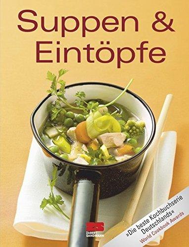 Suppen und Eintöpfe (Trendkochbuch (20))