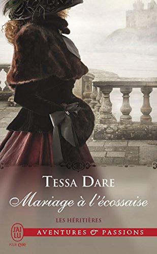 Les héritières (Tome 3) - Mariage à l'écossaise (French Edition)