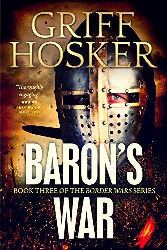 Baron's War (Border Knight Book 3) (English Edition) por Griff Hosker