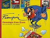 Franquin - Chronologie d'une Oeuvre