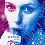 Songtexte von Nosowska - puk.puk