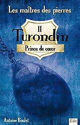 Turondin - Princes de coeur - Tome 2