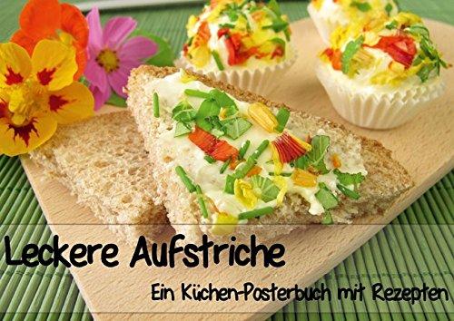 leckere-aufstriche-ein-kuchen-posterbuch-mit-rezepten-posterbuch-din-a4-quer-zwolf-rezepte-zu-brotau