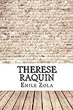 Therese Raquin - CreateSpace Independent Publishing Platform - 11/08/2017