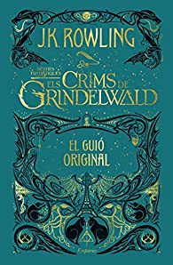 Els crims de Grindelwald: El guió original par J.K. Rowling
