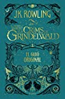 Els crims de Grindelwald: El guió original par Rowling
