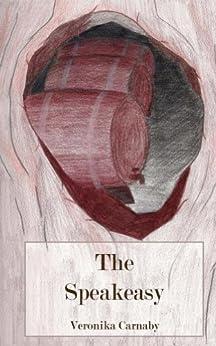The Speakeasy (English Edition) di [Carnaby, Veronika]