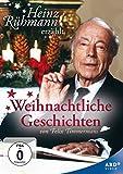 Heinz Rühmann erzählt: Weihnachtliche Geschichten von Felix Timmermans