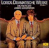 Loriots dramatische Werke: Ehe, Politik und andere Katastrophen - Loriot