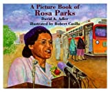 a picture book of rosa parks picture book biographies picture book biography by david a adler 1995 paperback