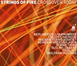 Strings of Fire - Crossover Today