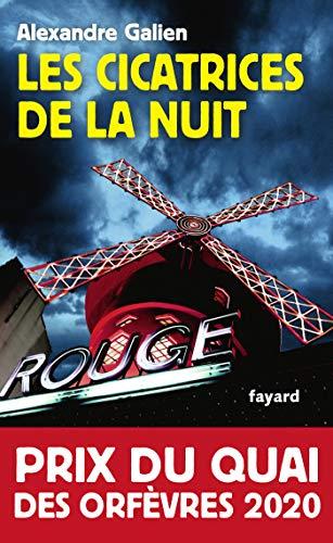 Les cicatrices de la nuit : Prix du Quai des Orfèvres 2020 (French Edition)