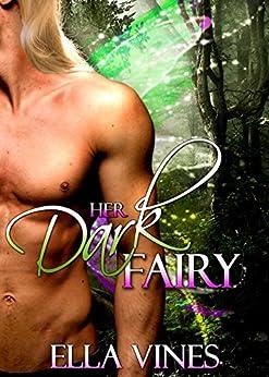 Her Dark Fairy by [Vines, Ella]