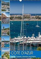 CÔTE D'AZUR Cannes, Monaco und Nizza (Wandkalender 2019 DIN A3 hoch): Perlen an der französischen Riviera (Monatskalender, 14 Seiten ) (CALVENDO Orte)