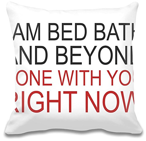 i-am-bed-bath-and-beyond-funny-slogan-kissen