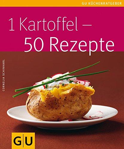 1 Kartoffel - 50 Rezepte (GU KüchenRatgeber_2005)