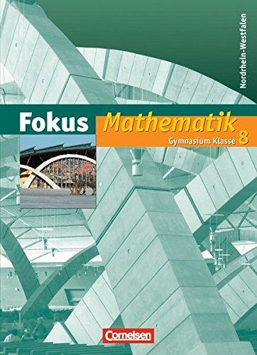 Fokus Mathematik - Nordrhein-Westfalen - Bisherige Ausgabe / 8. Schuljahr - Schülerbuch,