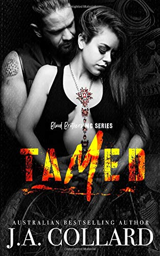 Tamed: Book #2 in the Blood Brothers MC Series