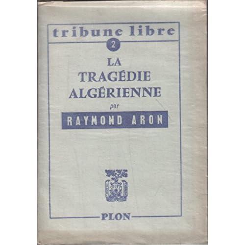 La tragédie algérienne