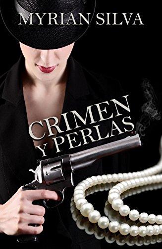 Crimen y perlas por Myrian Rosana Silva