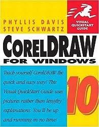 CorelDraw 10 for Windows (Visual QuickStart Guides) by Phyllis Davis (2001-11-06)