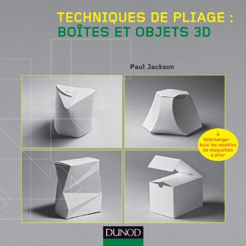 Techniques de pliage : botes et objets 3D