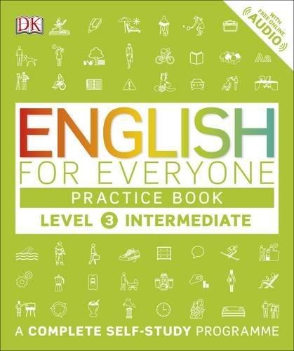 English For Everyone. Level 3: Intermediate Practice Book por Anónimo