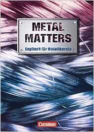 Metal Matters - Englisch für Metallberufe: Amazon.de: Dr