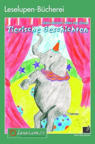 Leselupen-Bücherei: Tierische Geschichten