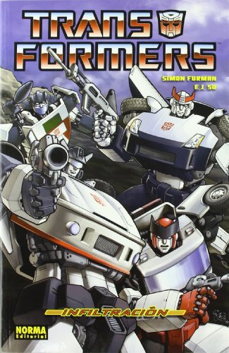 TRANSFORMERS 01: INFILTRACIÓN (CÓMIC USA) por Simon Furman