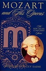 Mozart and His Operas (Composers & Their Operas) by Stanley Sadie (1999-08-26)