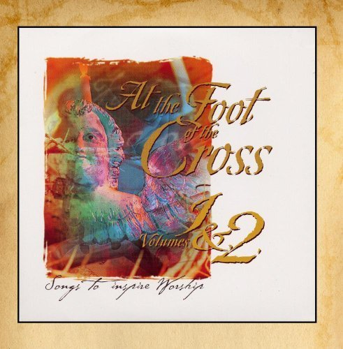 Preisvergleich Produktbild At the Foot of the Cross Vol. 1 and 2 Songs to Inspire Worship by Galaxy21 Music