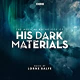 The Musical Anthology of His Dark Materials (Music from the Television Series)