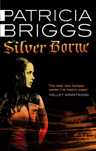 Silver Borne: Mercy Thompson Book 5 (English Edition)