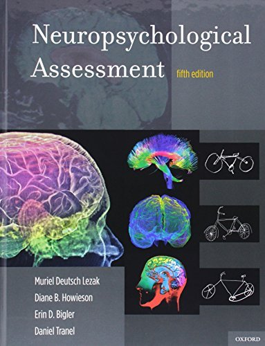 Neuropsychological Assessment by Muriel Deutsch Lezak (2012-03-27)