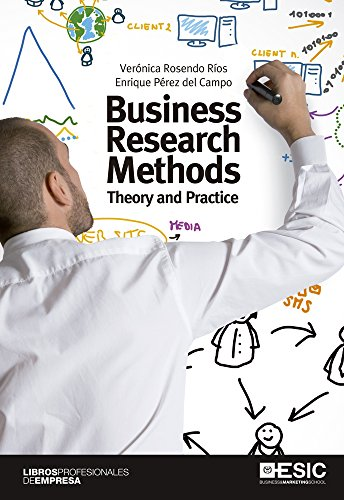Business Research Methods. Theory and Practice (Libros profesionales) (English Edition) de