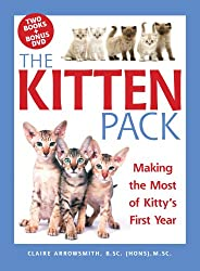 The Kitten Pack: Making the Most of Kitty's First Year
