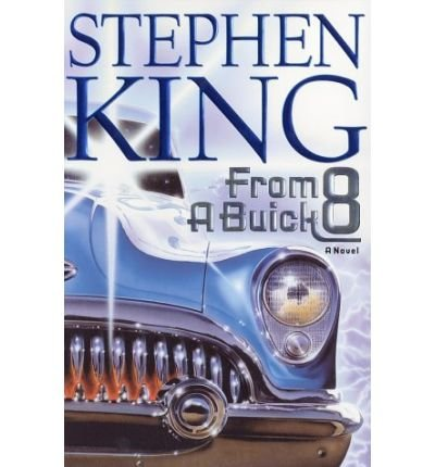 from-a-buick-8-king-stephen-author-sep-24-2002-hardcover