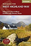 The West Highland Way: Milngavie to Fort William Scottish Long Distance Route (British Long Distance Trails)