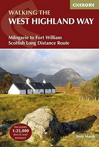 The West Highland Way: Milngavie to Fort William Scottish Long Distance Route (Uk Long-distance Trails)