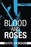 Blood and Roses (A Beatrix Rose Thriller)