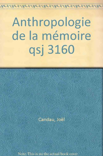 Anthropologie de la mémoire