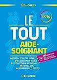 Le Tout Aide-Soignant - Concours AS 2016