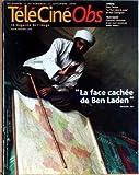 NOUVEL OBS TELE CINE RADIO (LE) [No 2079] du 11/09/2004 - LA FACE CACHEE DE BEN LADEN - MATT DAMON - LA MORT DANS LA PEAU DE PAUL GREENGRASS - MASSOUD.