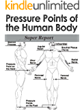 Your Guide to Pressure Points-Key Body Points