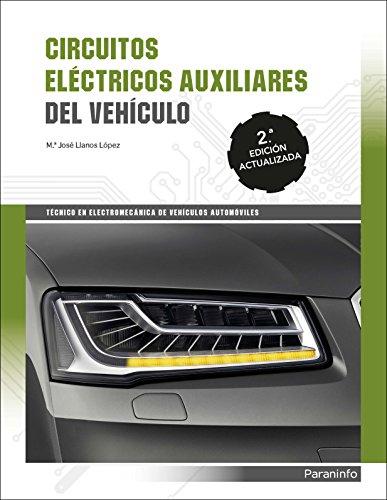 Circuitos eléctricos auxiliares del vehiculo 2ª edición 2017