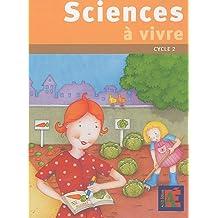 Sciences à vivre cycle 2