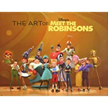 The Art of Meet the Robinsons by Tracey Miller-Zarneke (2007-02-20)